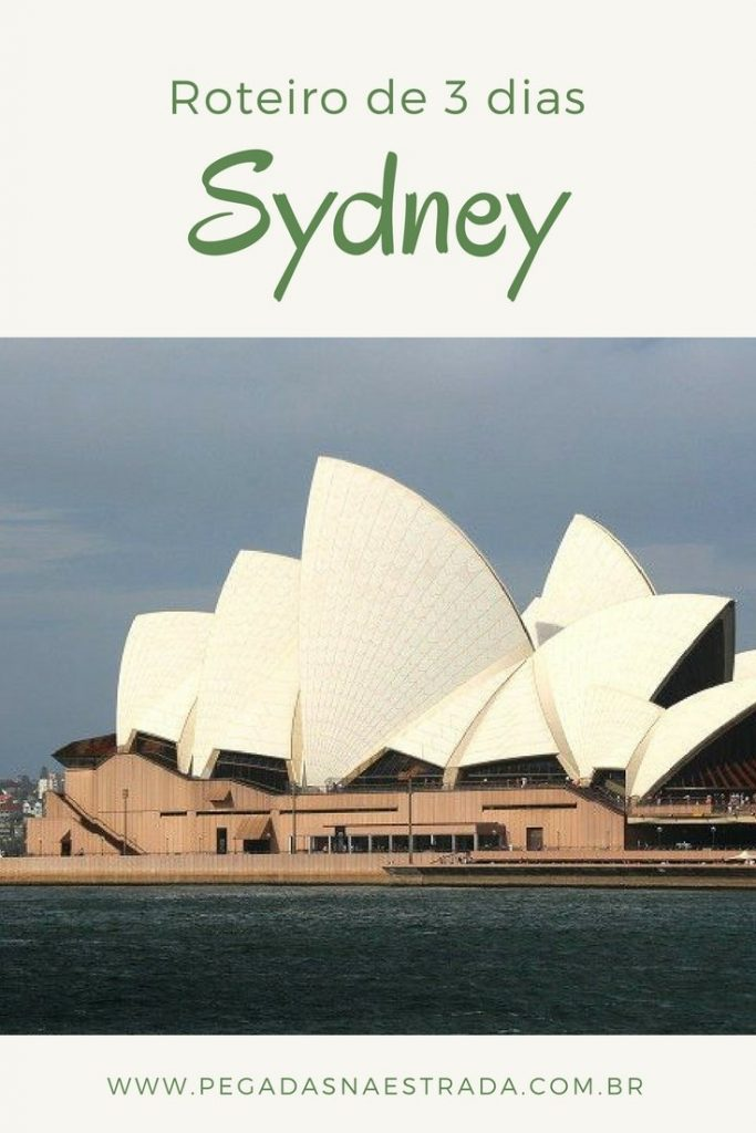 Conheça a cidade de Sydney em um roteiro completo de 3 dias. Dicas de hospedagem, transporte e fotografia.