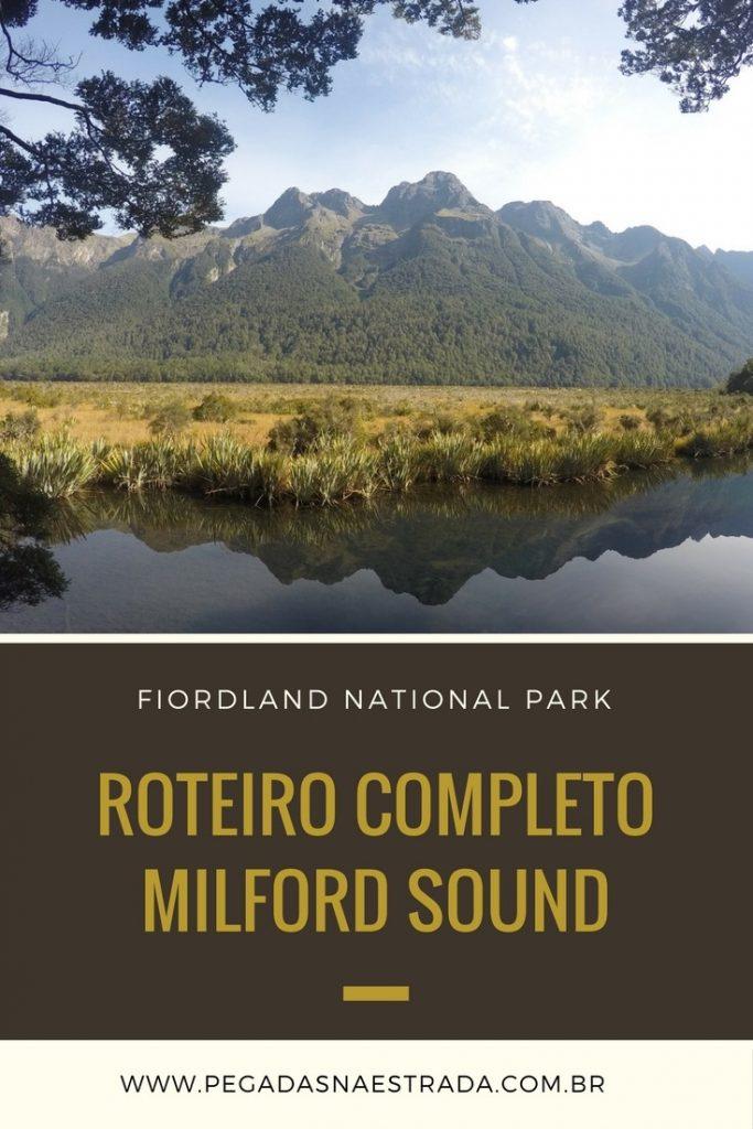 Conheça o Fiordlands National Park, um parque nacional lindíssimo da Nova Zelândia, formado por 14 fiordes, entre eles o famoso Milford Sound.