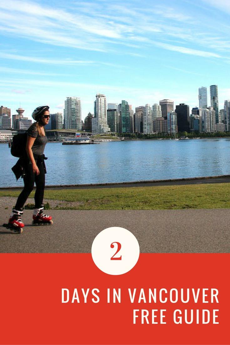 Otimize o seu tempo em Vancouver. Confira este roteiro incrível de 2 dias!
