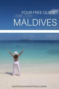 Guia de viagem para as Maldivas. Dicas de hospedagem, alimentação, atividades e muito mais.