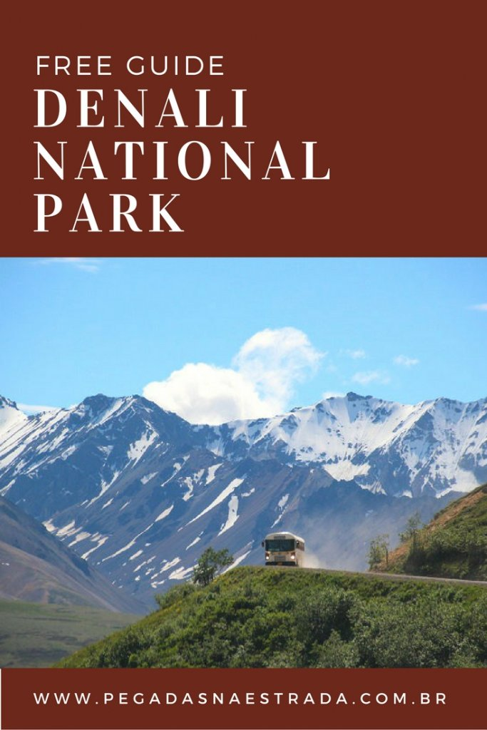 Free Guide: Denali National Park. All informations you will need for your trip!