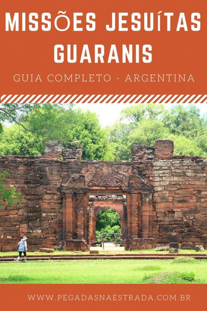 Guia completo para visitar as Missões Jesuítas Guaranis na Argentina