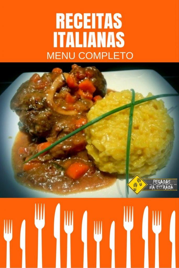 Aprenda a preparar um delicioso Menu Italiano: Salada Caprese, Ossobuco com Risoto à Milanesa e Pera ao Vinho com Zabaglione.