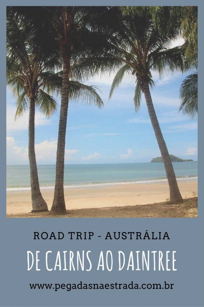 Conheça a região tropical de Queensland, na Austrália, em uma viagem incrível de 3 dias passando por Cairns, Daintree e Cape Tribulation.