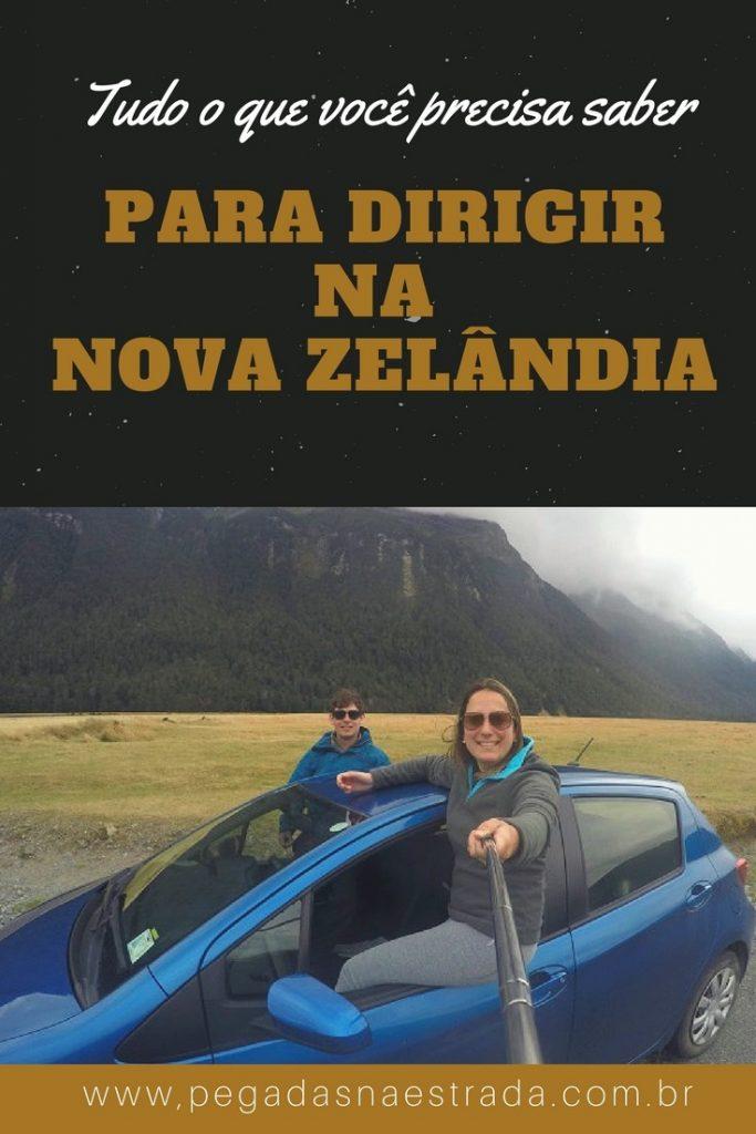 Confira 10 dicas incríveis para dirigir na Nova Zelândia. Tudo o que você precisa saber para organizar sua road trip por um dos país mais bonitos do mundo
