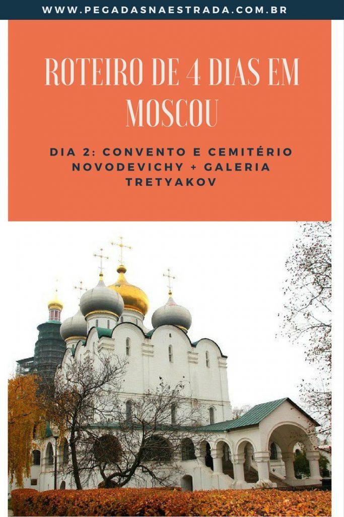 Roteiro de 4 dias em Moscou com dicas de atrações, hospedagem e locomoção. Confira o Convento Novodevichy e a Galeria Tretyakov no segundo dia.