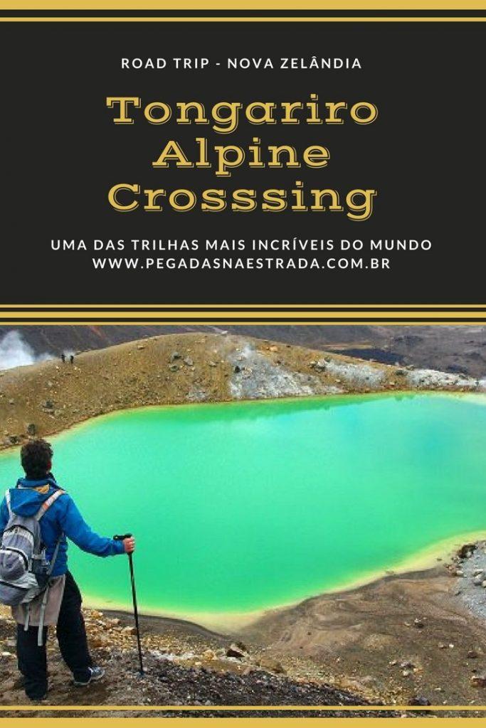 Conheça Tongariro Alpine Crossing, uma caminhada desafiadora na Nova Zelândia, com 19, 4 km de extensão, que passam por vulcões, lagos, florestas e montes.