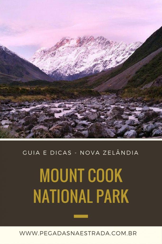 Conheça o Mount Cook National Park, um parque nacional lindíssimo da Nova Zelândia, que abriga geleiras, vales, lagos, mirantes e muitas trilhas.