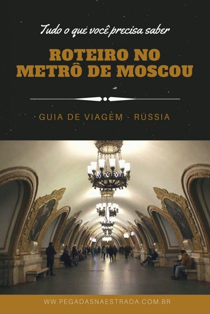 """Você também acha que o Metrô de Moscou é um """"bicho de 7 cabeças""""? Confira aqui todas as dicas e pontos de interesse para curtir e usar o metrô."""