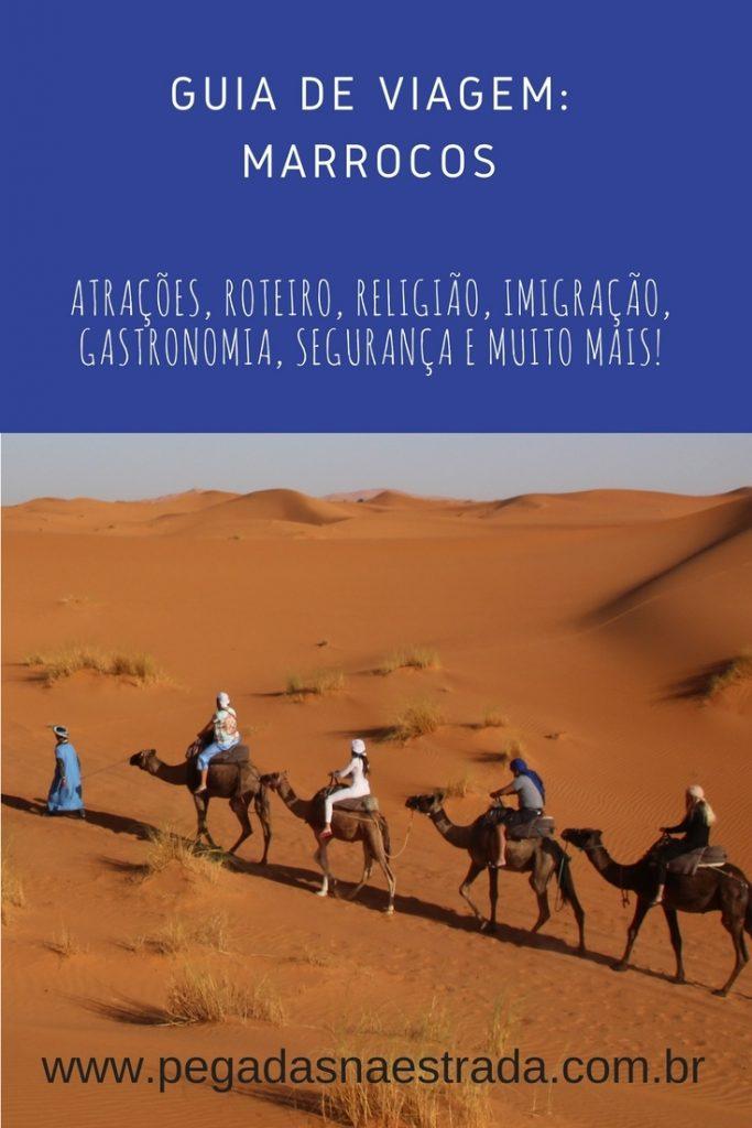 Tudo o que você precisa saber para realizar a sua viagem para o Marrocos. Dicas de segurança, vestimenta, atrações, roteiro, tours e muito mais.