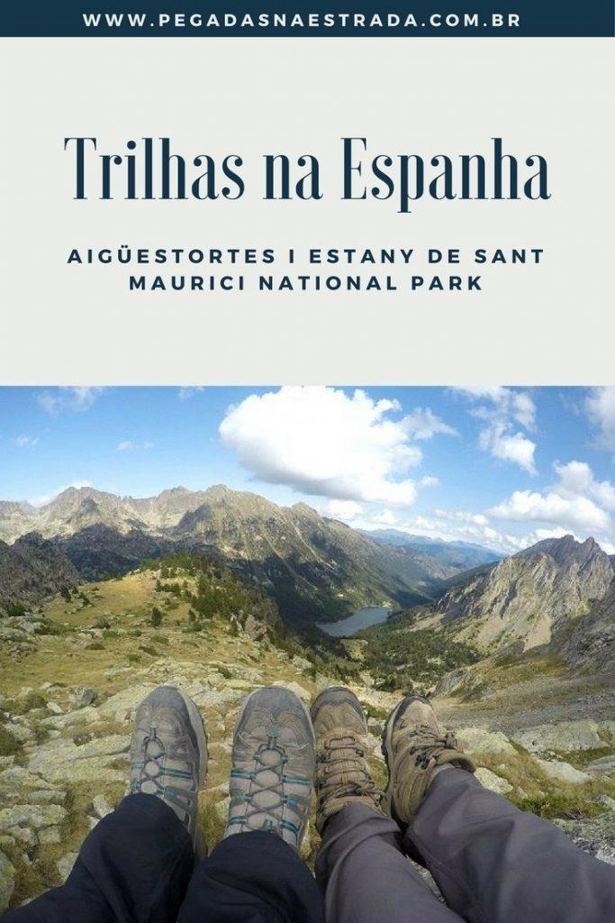 Conheça Aigüestortes i Estany de Sant Maurici National Park, um dos parques nacionais mais incríveis da Europa. Roteiro, trilhas e muito mais.