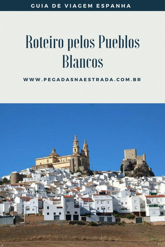 Conheça a região dos Pueblos Blancos, na Espanha, em um roteiro incrível de 2 dias com início em Arcos de La Frontera e término em Ronda.