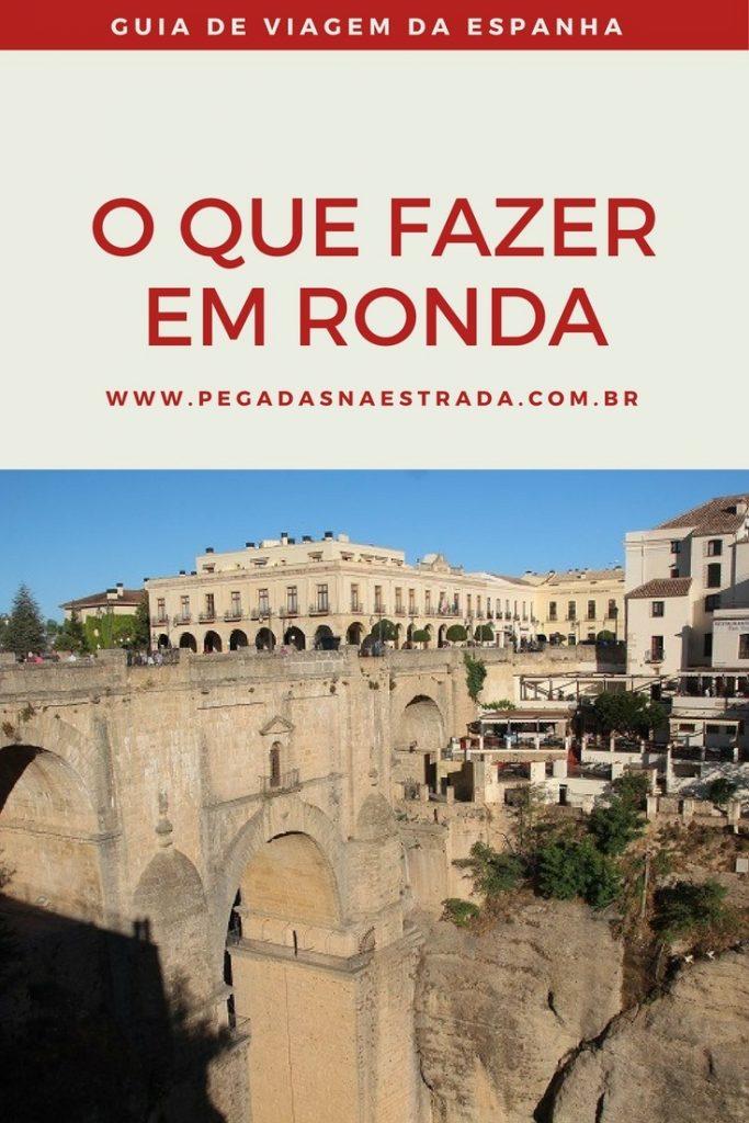 Conheça Ronda em um roteiro completo de 1 dia, passando pela Praça de Touros, Ponte Nova, Praça de Espanha e Centro Histórico.