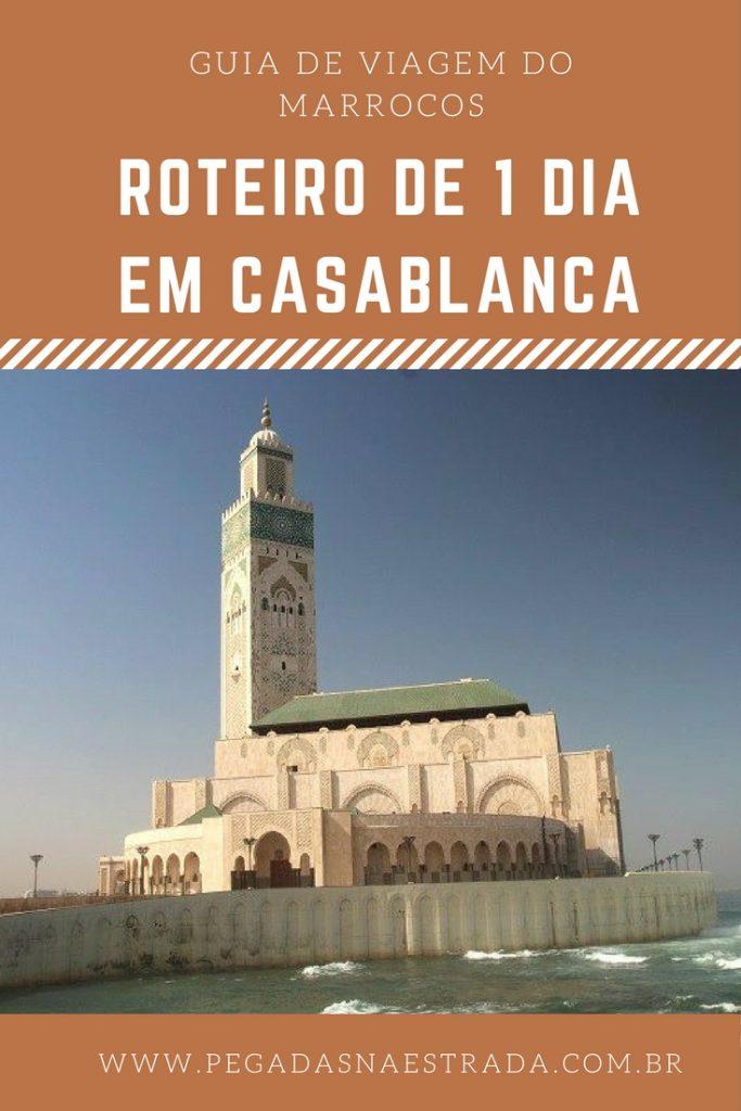 Conheça as principais atrações de Casablanca em 1 dia ou em uma conexão longa. Saiba onde se hospedar e como se locomover pelo Marrocos.