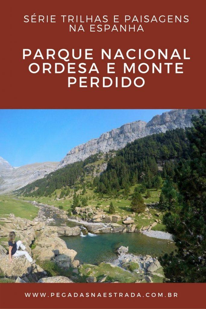 Percorra as melhores trilhas do Parque Nacional de Ordesa e Monte Perdido, na região dos Pirineus, na Espanha. No post de hoje, você encontrará muitas dicas, informações, fotos das trilhas, opções de hospedagem, como chegar ao parque, quando ir e muito mais.