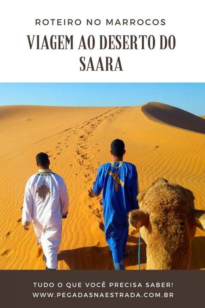 Conheça o Deserto o Saara, um dos lugares mais incríveis do Marrocos. Saiba mais sobre o passeio de dromedário e de 4x4 pelas dunas gigantes de Erg Chebbi, o acampamento em tendas nômades no interior do deserto, dicas, roteiro e agências de turismo que o levarão para o coração do Deserto do Saara.