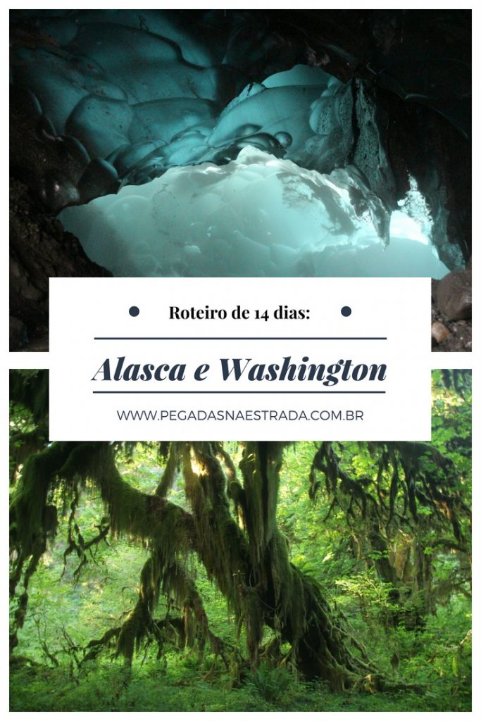 Combine o Alasca e o estado americano de Washington em um roteiro incrível por geleiras, florestas, montanhas, cidades históricas e muito mais. Dicas sobre o que fazer, onde se hospedar, deslocamento e itinerário.