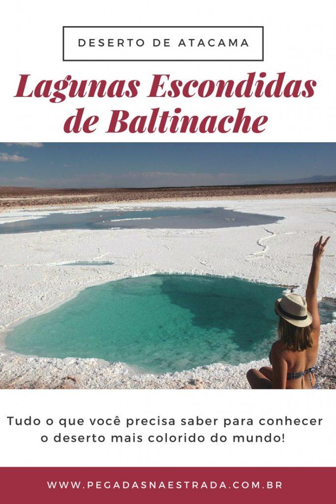 Conheça as Lagunas Escondidas de Baltinache,um conjunto de 7 lagoas de águas salgadas, localizadas a cerca de 60 km de San Pedro de Atacama, no Chile. Saiba como chegar, o que fazer, onde se hospedar e muitas outras dicas. Veja também o roteiro completo no Deserto de Atacama.