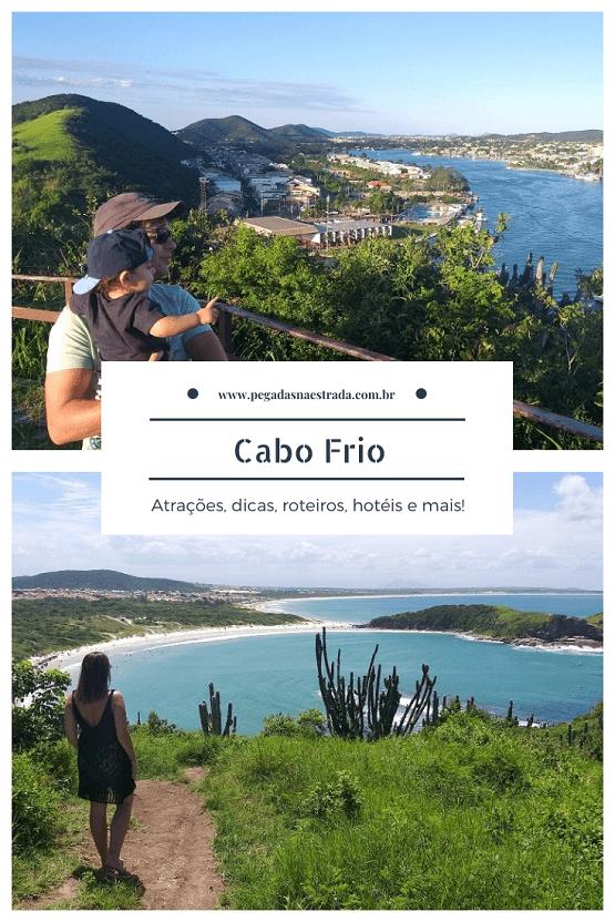 O que fazer em Cabo Frio: praias, mirantes, dicas, atrações, hospedagem, estacionamento e muito mais!